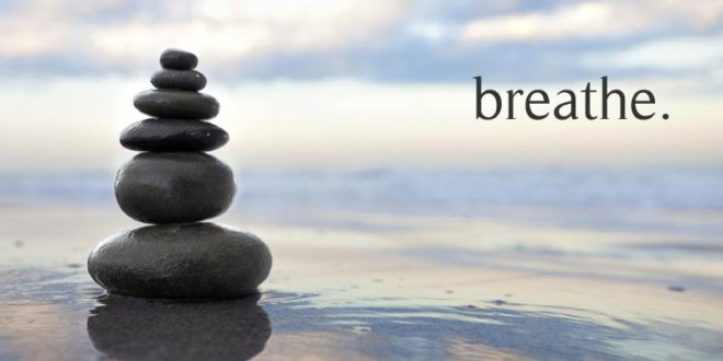 Put your best breath forward for easy DIY stress reduction and good health