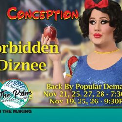 """MISS CONCEPTION in 'Forbidden Diznee"""" Returns for 7 Shows in November"""