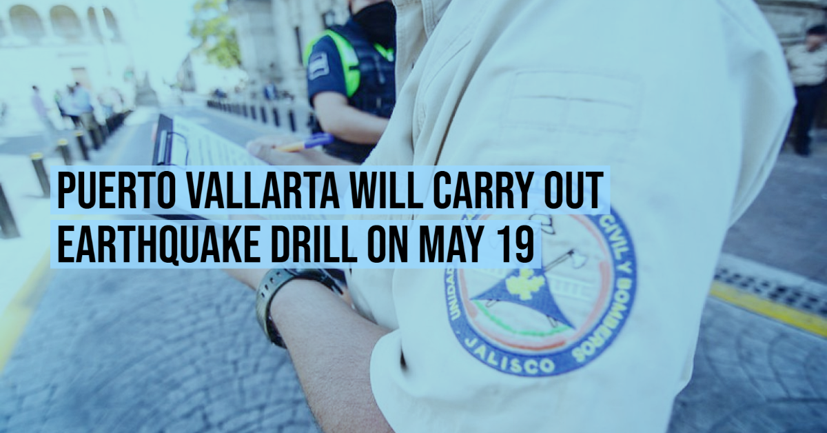 Puerto Vallarta will carry out earthquake drill on May 19