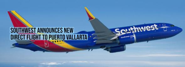 Southwest announces new direct flight to Puerto Vallarta